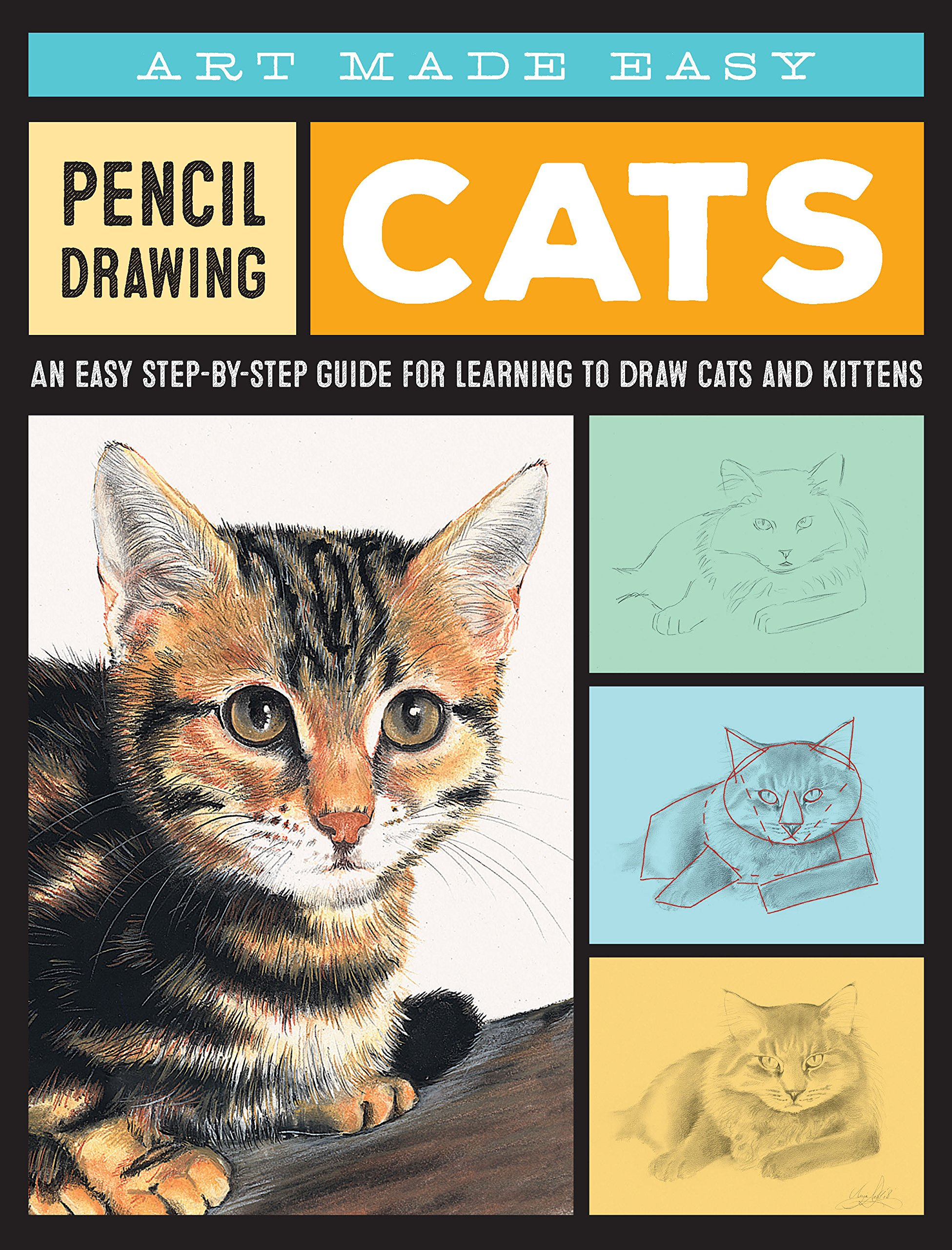 Pencil Drawing: Cats: An easy step-by-step guide for