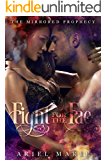 Fight for the Fae (The Mirrored Prophecy Book 2)