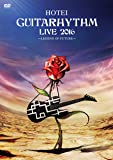 GUITARHYTHM LIVE 2016 [DVD]