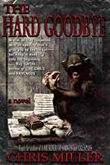 The Hard Goodbye Kindle Edition