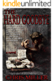 The Hard Goodbye