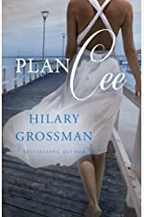 Plan Cee (Secrets, Lies, and Second Chances Book 2)