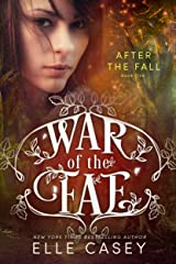 After the Fall (War of the Fae Book 5) Kindle Edition