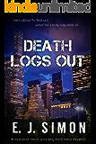 Death Logs Out (Michael Nicholas Book 3)