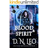 Blood and Spirit (Circle of Fate Book 7)