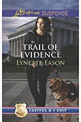 Trail of Evidence: A thrilling romantic suspense (Capitol K-9 Unit) Kindle Edition