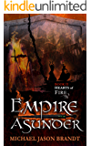 Hearts of Fire (Empire Asunder Book 2)