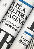 Até a Última Página. Uma História do Jornal do Brasil