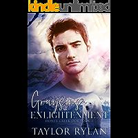 Grayson's Enlightenment: Honey Creek Den Book 4