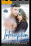 Interception (Love Triangle Duet Book 1)