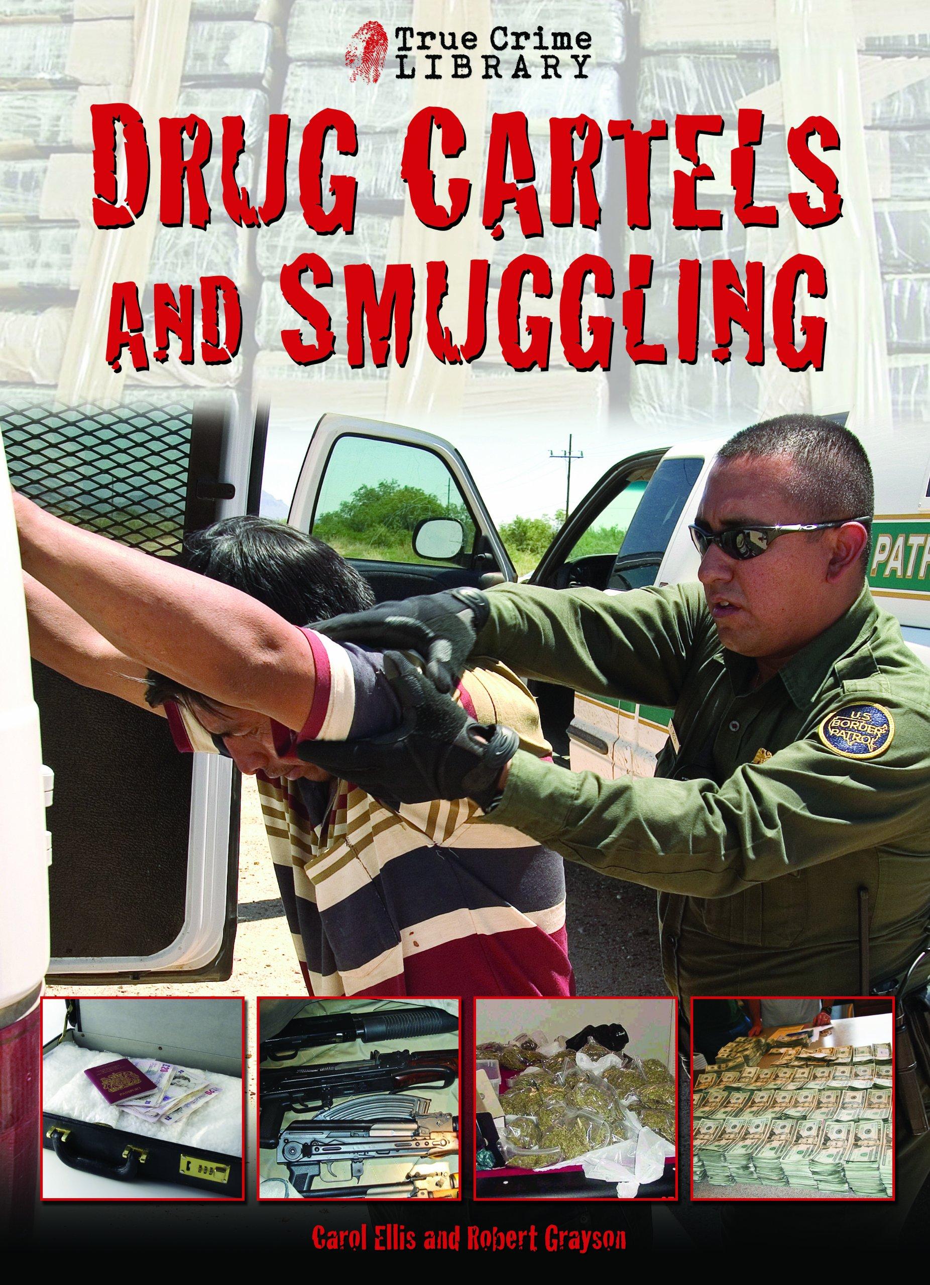 Download Drug Cartels and Smugglers (True Crime Library) ebook