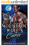 Mountain Wolf's Curse: Daddy Wolves of the Wild