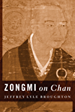 Zongmi on Chan (Translations from the Asian Classics)