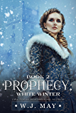 White Winter: Paranormal Werewolf Shifter Romance (Prophecy Series Book 2)
