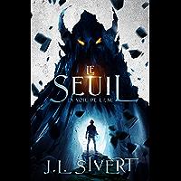 Le Seuil (Livre 1) - La Voie de l'eau (French Edition)