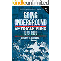 Going Underground: American Punk 1979–1989 book cover