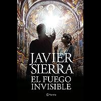 El fuego invisible: Premio Planeta 2017 (Spanish Edition)