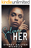 Salvage Her (Highland Park Chronicles Book 3)