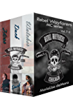 Rebel Wayfarers MC Vol 7-9: Boxed Set