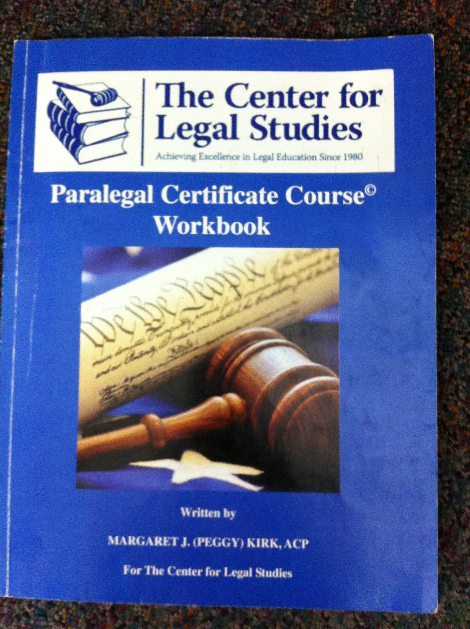 Paralegal certificate course workbook acp margaret j peggy paralegal certificate course workbook acp margaret j peggy kirk 9780615333564 amazon books xflitez Image collections