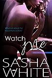 Watch Me (True Desires Book 2)