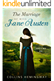 The Marriage of Miss Jane Austen: Volume III
