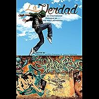 La Verdad: An International Dialogue on Hip Hop Latinidades (Global Latin/o Americas) book cover