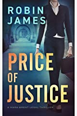 Price of Justice (Mara Brent Legal Thriller Series Book 2) Kindle Edition