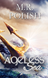 Ageless Sea (The Ageless Series Book 1)