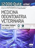 EdiTEST 12.000 quiz per il test di ammissione a medicina, odontoiatria e veterinaria. Con espansione online