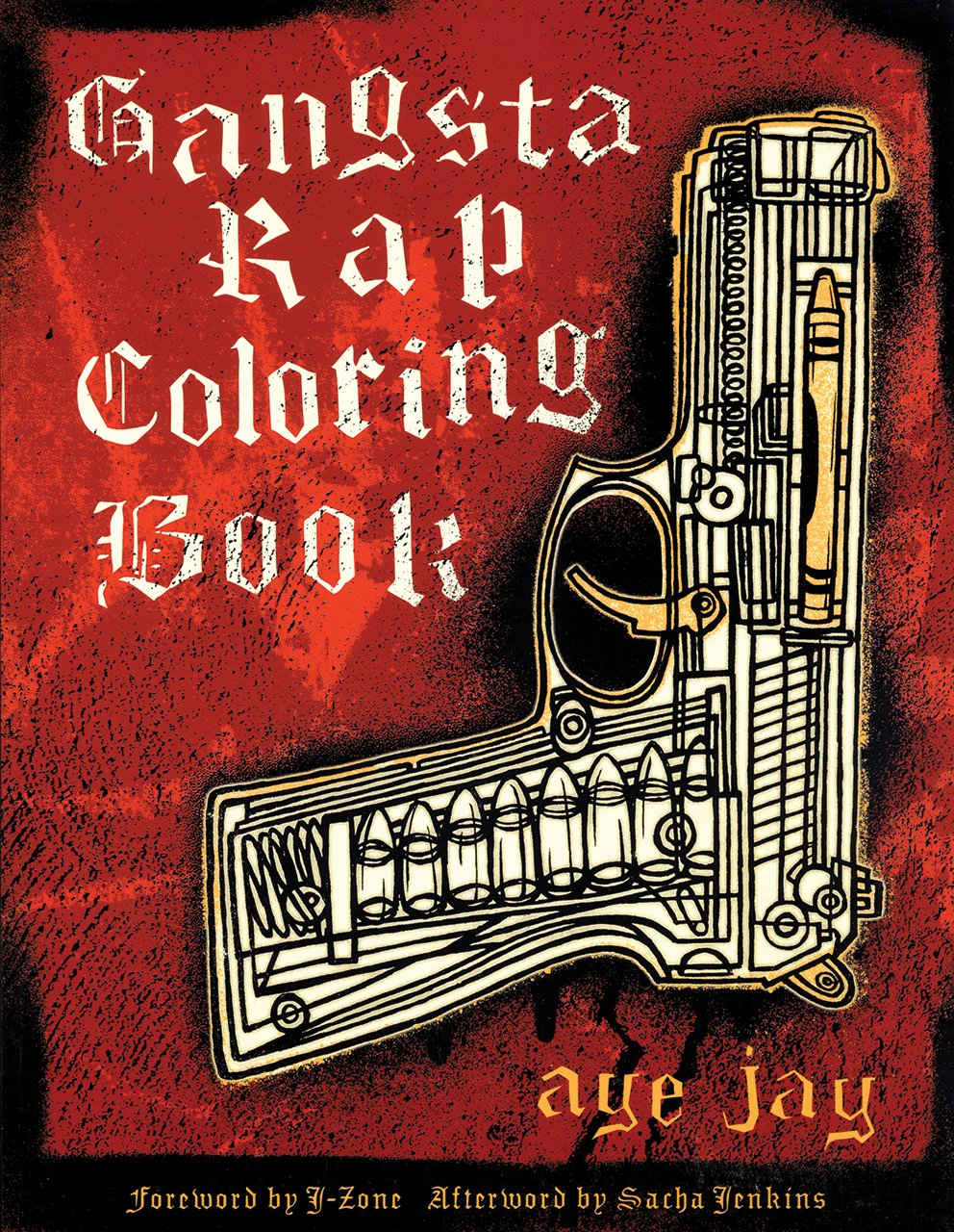gangsta rap coloring book anthony aye jay morano 9780867196047
