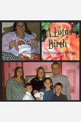 A Lotus Birth, Jenny Hatchs pregnancy journal Kindle Edition