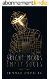 Bright Minds Empty Souls (English Edition)