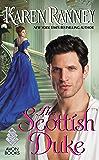 The Scottish Duke: A Dukes Trilogy Novel (The Duke Trilogy Book 1)