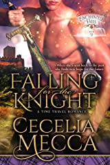 Falling for the Knight: A Time Travel Romance (Enchanted Falls Trilogy, Book 2) Kindle Edition