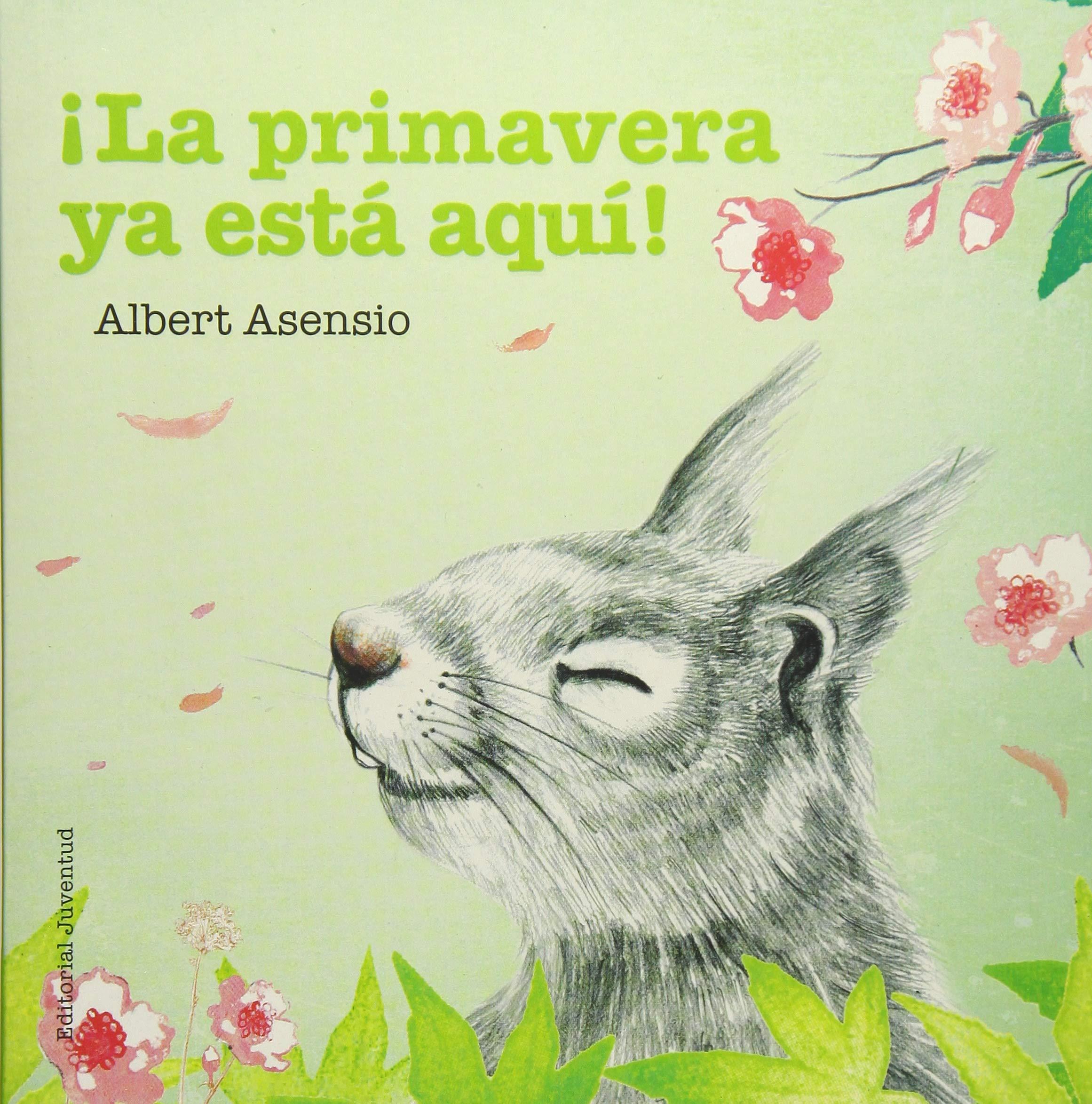f0fb96bb4cc1 ¡La primavera ya está aquí! (Spanish Edition) (Spanish) Board book –  November 3