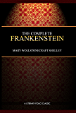 Frankenstein: (Illustrated and Annotated)