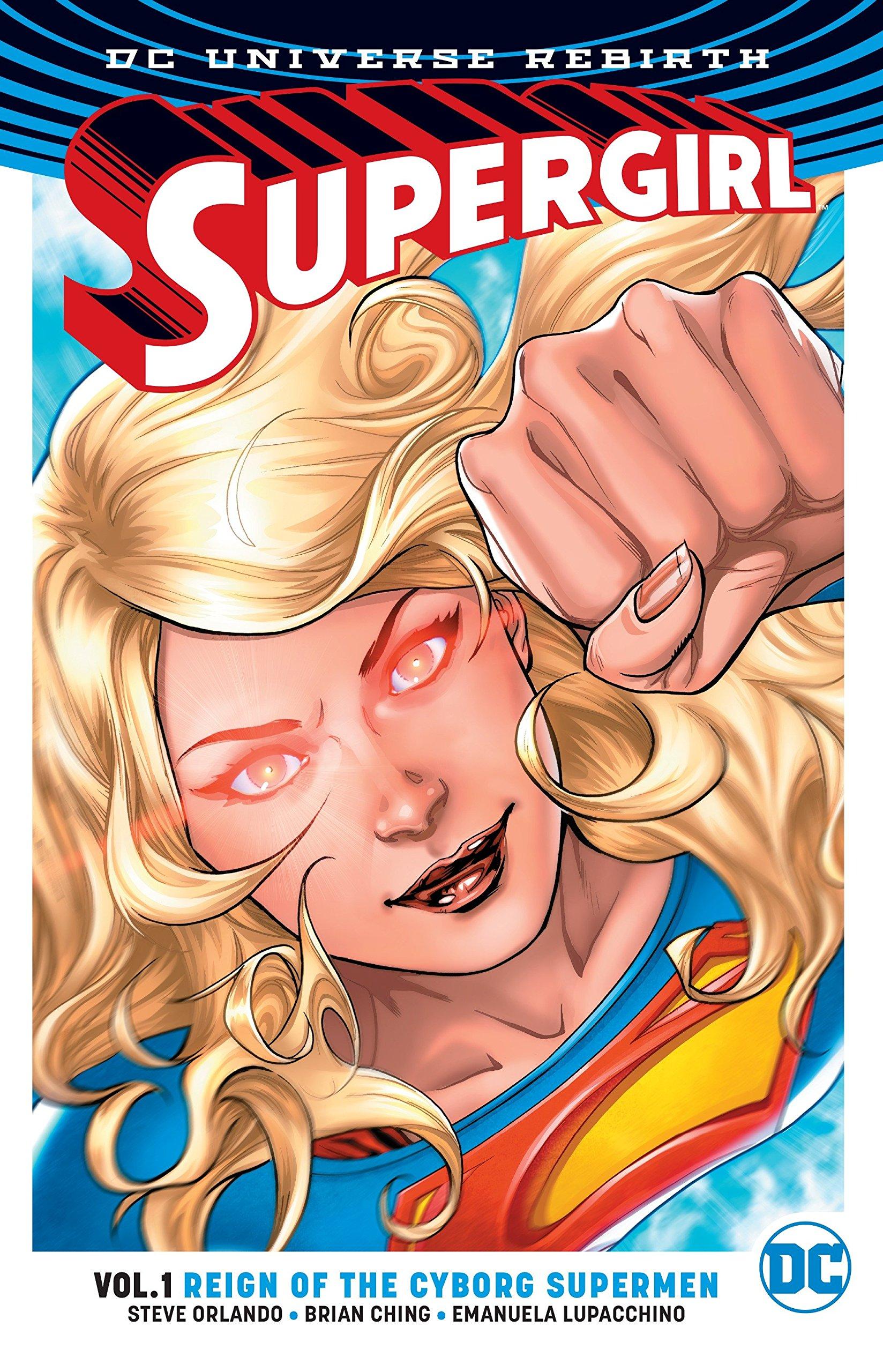 Download Supergirl Vol. 1: Reign of the Cyborg Supermen (Rebirth) pdf epub