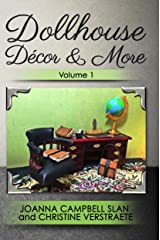 Dollhouse Décor & More: Volume One: A Mad About Miniatures Book of Tutorials (Dollhouse Decor & More 1) Kindle Edition