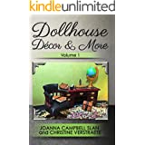 """Dollhouse Décor & More: Volume One: A """"Mad About Miniatures"""" Book of Tutorials (Dollhouse Decor & More 1)"""