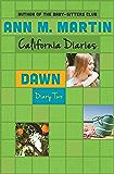 Dawn: Diary Two (California Diaries Book 7)