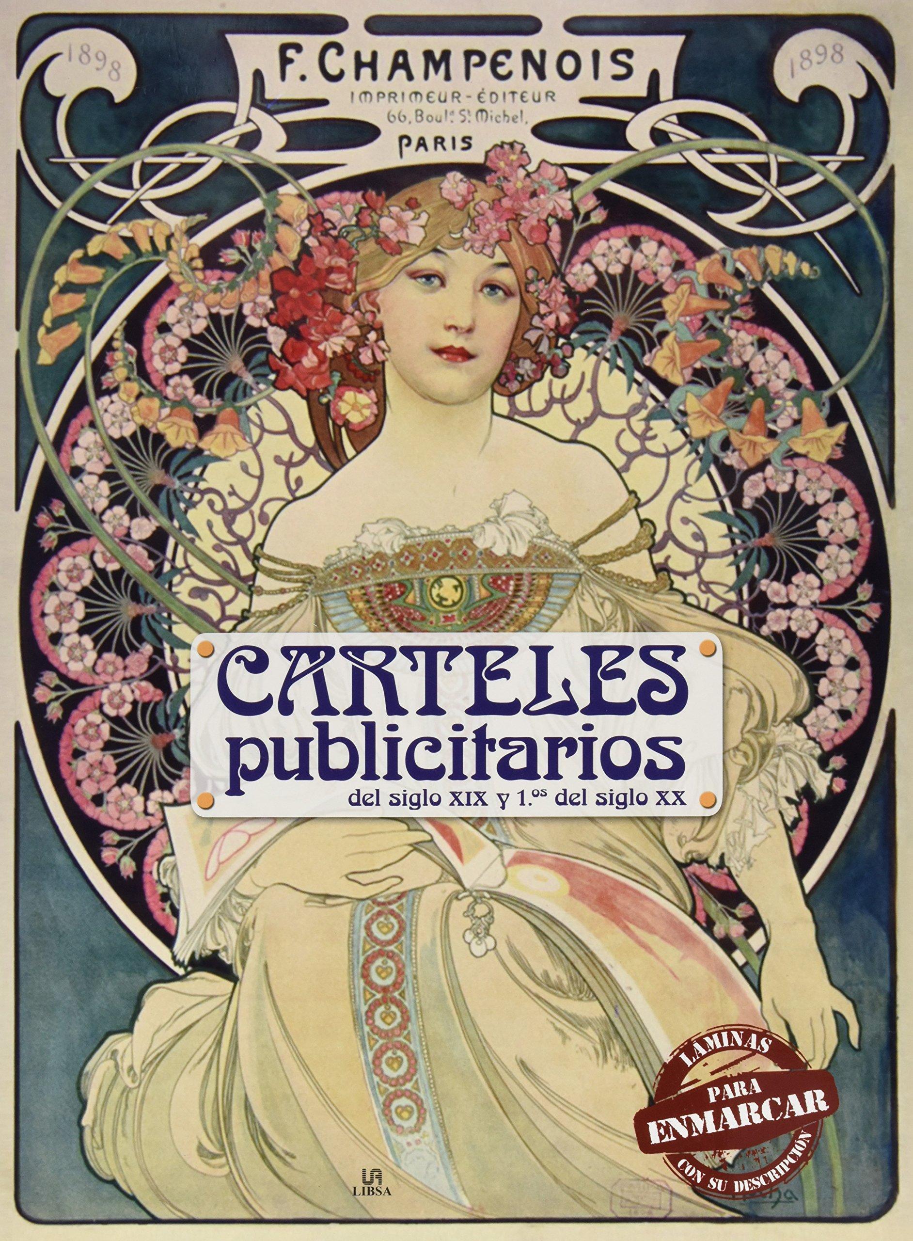 Carteles publicitarios : del siglo XIX y primeros del siglo ...