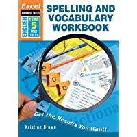 Excel Advanced Skills Workbook: Spelling and Vocabulary Workbook Year 5