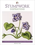 Stumpwork Inspirations: 8 of the world's most beautiful stumpwork projects, to delight and inspire