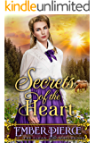 Secrets Of The Heart: A Clean Western Historical Romance Novel