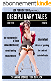 Disciplinary Tales: Issue 6: a journal of spanking fiction (English Edition)