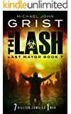 The Lash (Last Mayor Book 7)