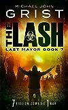 The Lash (Last Mayor Book 7)