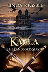 Kayla, The Landlord Slayer Kindle Edition