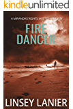 Fire Dancer: Book IV (A Miranda's Rights Mystery 4)
